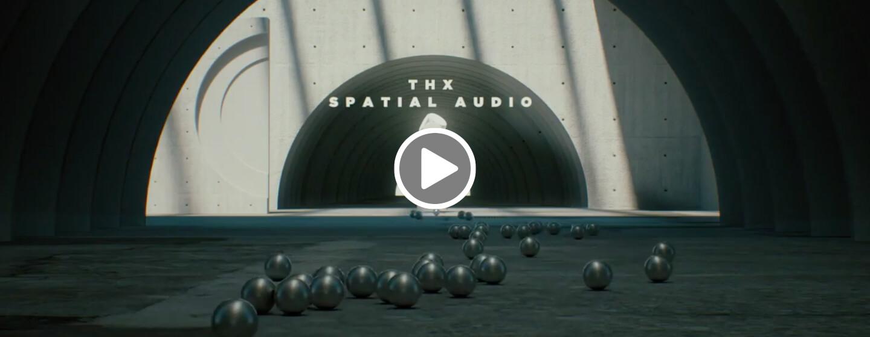 THX Spatial Audio Trailer