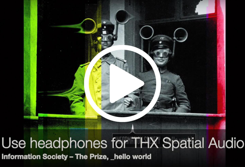 Information Society THX Spatial Audio